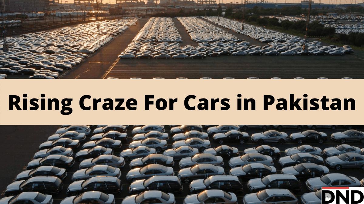 Pakistan's Rising Craze For Cars-min
