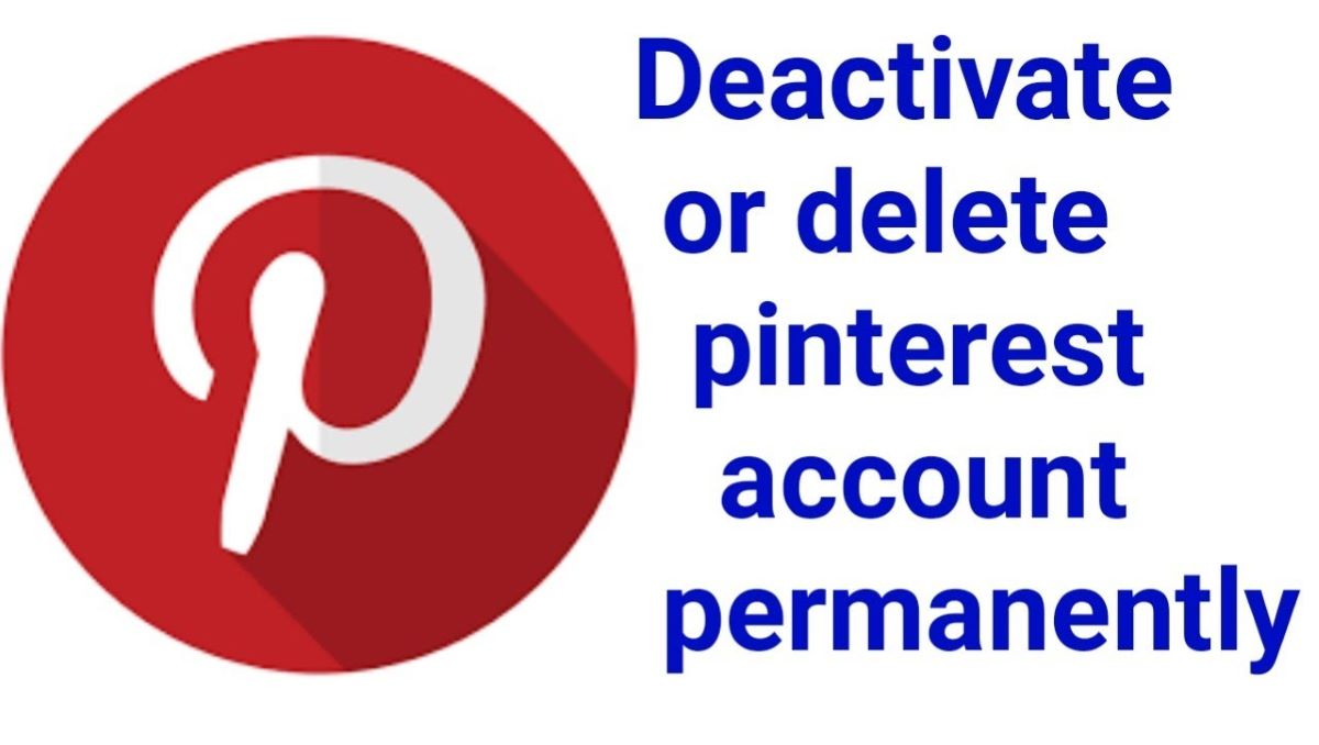 Photo of How to Delete your Pinterest Account Permanently?