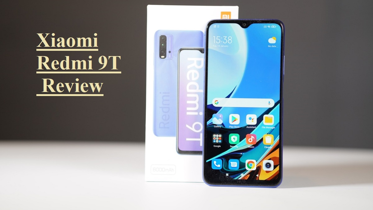 Xiaomi Redmi 9T Review