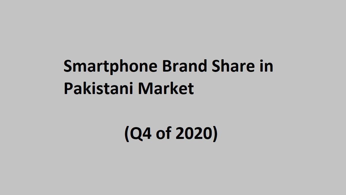 Photo of Smartphone Brand Share in Pakistani Market (2020)