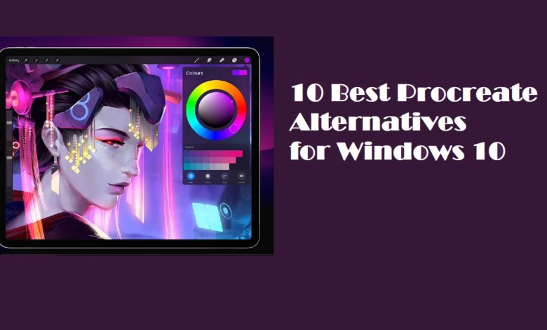 10 Best Procreate Alternatives for Windows 10
