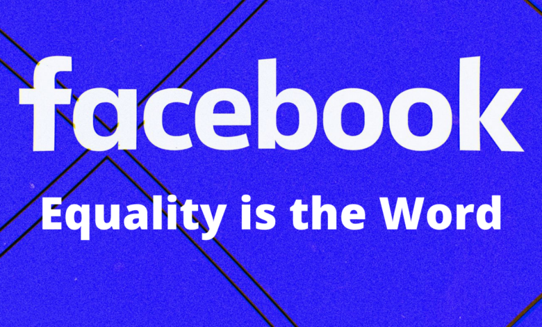 Facebook will Treat All its Users SAME