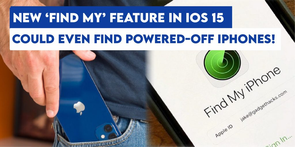 Locked Lost iPhone iOS 15 can be Tracked 1