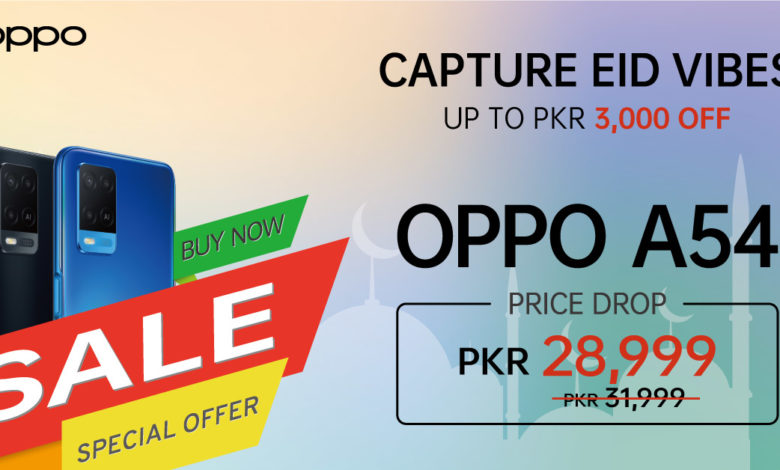 Bigger Offers! OPPO F19 and A54 dropped down to new amazing prices for you to enjoy your Eid!