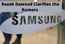 Samsung Manufacturing in Pakistan; Razak Dawood Clarifies the Rumors