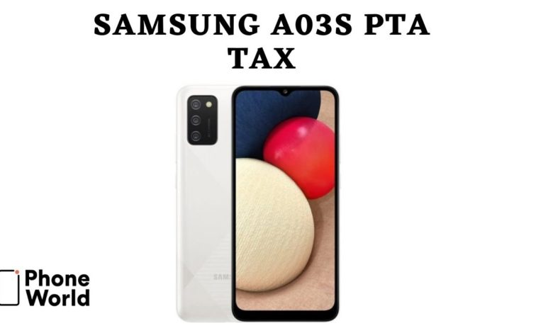 Samsung A03s PTA tax